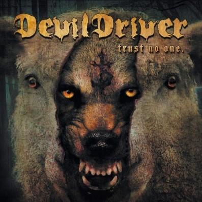DevilDriver - Trust No One (Deluxe Edition) (2016)