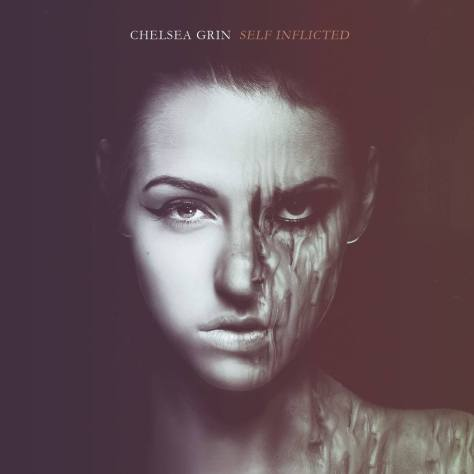 Chelsea-Grin self inflicted