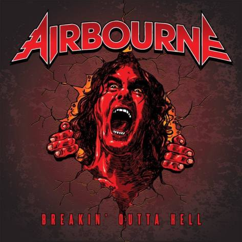 "Airbourne breaks out with ""Breakin' Outta Hell"""