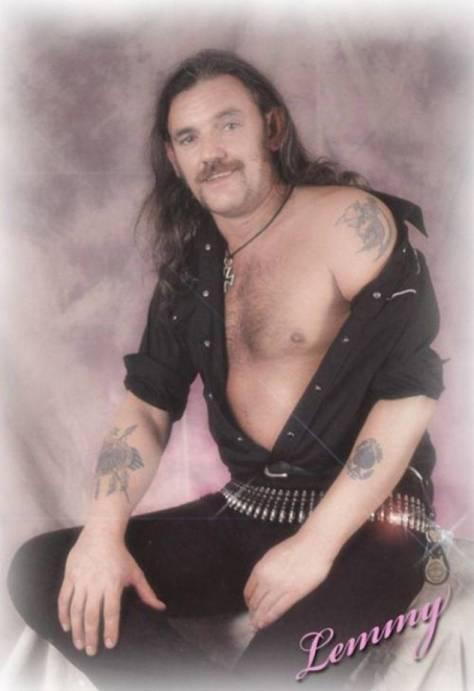 Naughty Lemmy ;)
