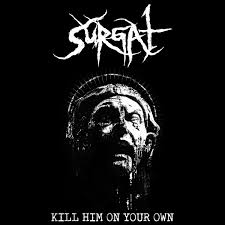 surgat-kill-him-on-your-own