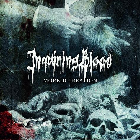 inquiring-blood-morbid-creation