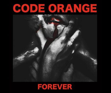 """Code Orange """"Forever,"""" baby!"""