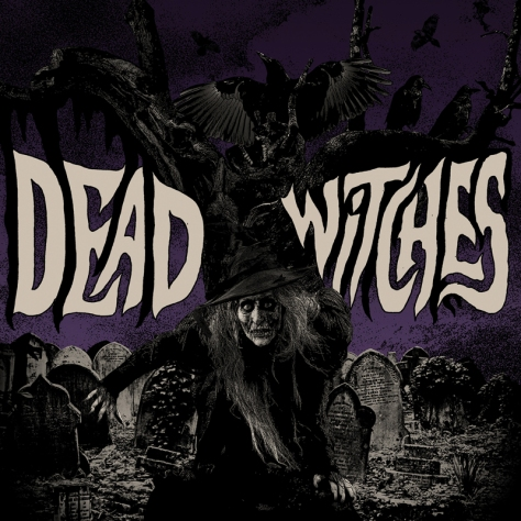 Do you dare play with the Dead Witches